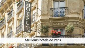 Les meilleurs hotels de Paris